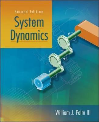 McGraw-Hill Science/Engineering/Math System Dynamics (2nd Edition) by Palm, William J., III/ Palm, III William/ Palm III, William [Hardcover] at Sears.com